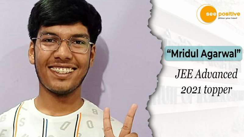 MRIDUL AGARWAL SCRIPTS HISTORY BY SCORING THE HIGHEST MARKS IN JEE ADVANCED
